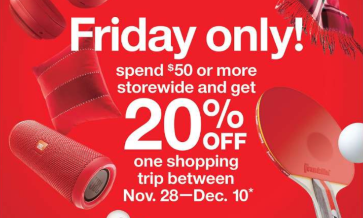 target black friday 20 off coupon restrictions. Shop Target s weekly sales & deals from the Target Weekly Ad for men s, women s, kid s and baby clothing & apparel, toys, furniture.